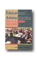 Educational Administration: Policy Planning and Survey: Anil Kumar Srivastava