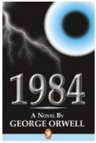 1984 A Novel: George Orwell