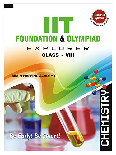 9788190728560: IIT Foundation and Olympaid Explorer Chemistry - Class 8