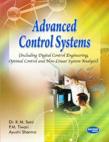 Advanced Control Systems: Dr K.M. Soni,P.M. Tiwari,Aysuhi Sharma