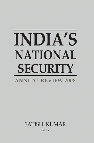 India?s National Security Annual Review 2008: Satish Kumar (Ed.)