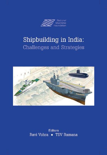 9788190743143: Shipbuilding in India: Challenges and Strategies