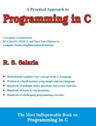A Practical Approach to Programming in C: R.S. Salaria