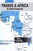 France & Africa: An Indian Perspective: Professor Ajay Dubey