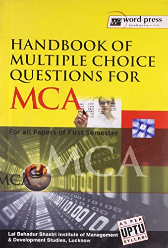 HANDBOOK OF MULTIPLE CHOICE QUESTIONS FOR MCA: LUCKNOW LAL BAHADUR
