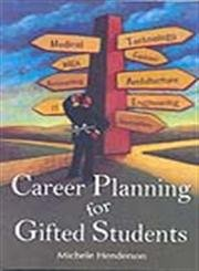 Career Planning for Gifted Students: Michele Henderson