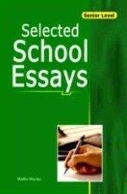 Selected School Essays: Madhu Sharma