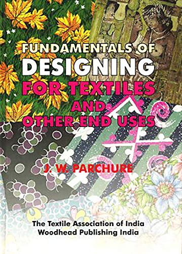 9788190800105: Fundamentals of Designing for Textiles and Other End Uses (Woodhead Publishing India in Textiles)
