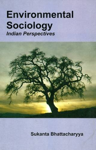9788190806503: Environmental Sociology: Indian Perspective
