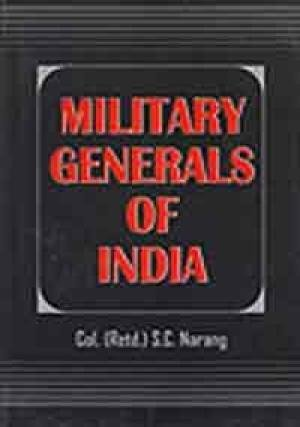 9788190828291: Military Generals of India