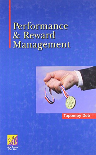 Performance and Reward Management: Tapomoy Deb