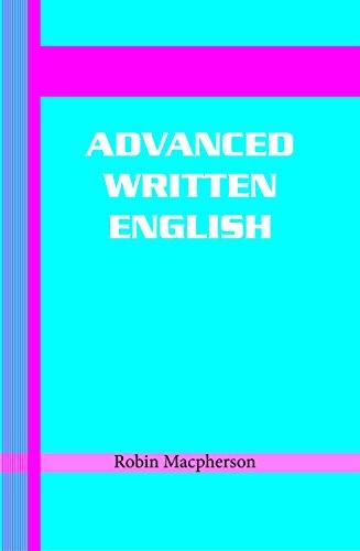 9788190844956: Advanced Written English