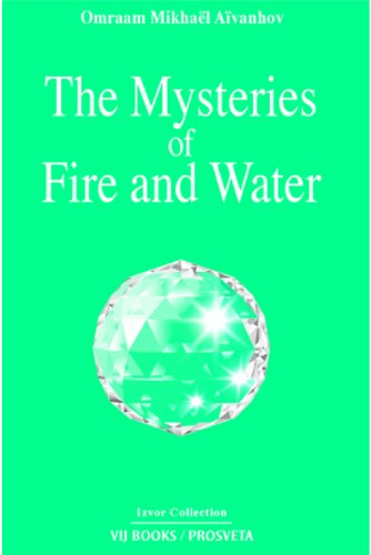 The Mysteries of Fire and Water: Omraam Mikhael Aivanhov