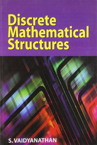 Discrete Mathematical Structures: Vaidyanathan .S
