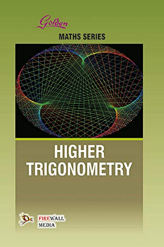 Golden Higher Trigonometry: N.P. Bali