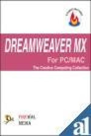 Dreamweaver MX For PC/MAC : The Creative Computing Collection: Christophe Aubry