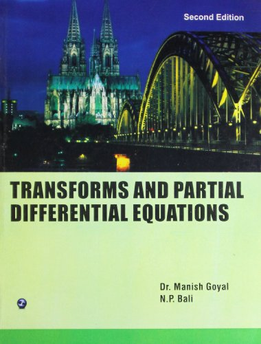 Transforms and Partial Differential Equations: Dr. Manish Goyal,