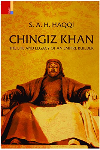 9788190891899: Chingiz Khan: The Life and Legacy of an Empire Builder