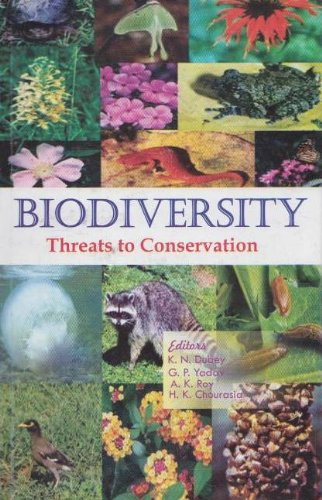 Biodiversity Threats for Conservation: K. N. Dubey,