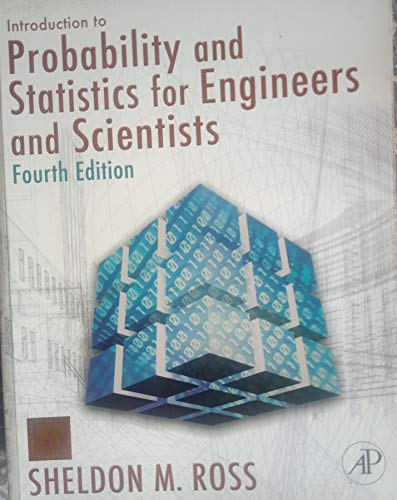 9788190935685: Introduction to Probability and Statistics for Engineers and Scientists