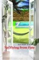 9788190939119: No Flying From Fate
