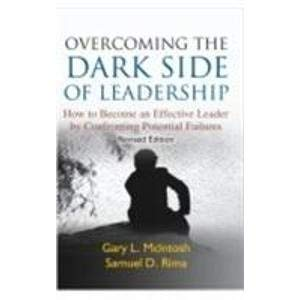 9788190959520: Overcoming the Dark Side of Leadership: How to Become an Effective Leader by Confronting Potential Failures (English, Spanish, French, Italian, German, Japanese, Chinese, Hindi and Korean Edition)