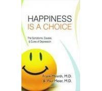 9788190959537: Happiness is a Choice: The Symptoms, Causes, and Cures of Depression