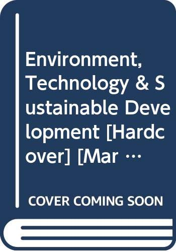 Environment, Technology & Sustainable Development: P.R. Chauhan &