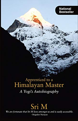 9788191009606: Apprenticed to a Himalayan Master: A Yogi's Autobiography