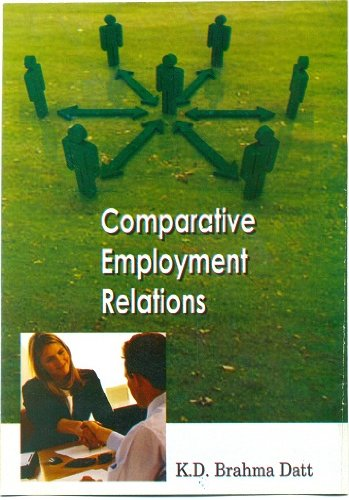 Comparative Employment Relations: K.D. Brahma Datt