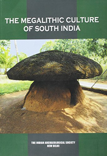 Megalithic Culture of South India: K.N. Dishit