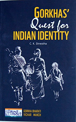 9788192043678: Gorkhas' Quest for Indian Identity