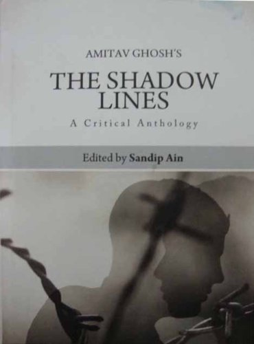 9788192065120: Amitav Ghosh's The Shadow Lines : A Critical Anthology