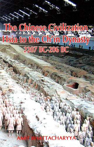 9788192101408: The Chinese Civilization: Hsia to the Ch'in Dynasty 2207 BC to 206 BC