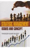 Strategic Management : Issues and Concept: Tirvender Kumar Rajpoot