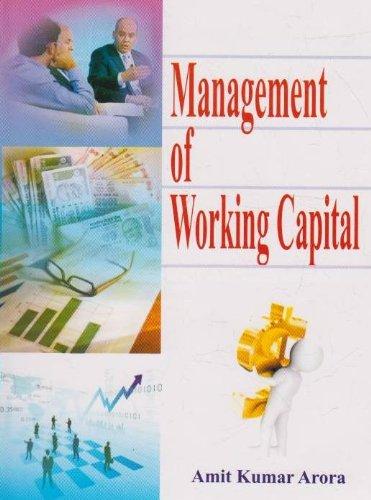 Management of Working Capital: Amit Kumar Arora