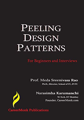 9788192107523: Peeling Design Patterns: For Beginners & Interviews (Design Interview Questions)