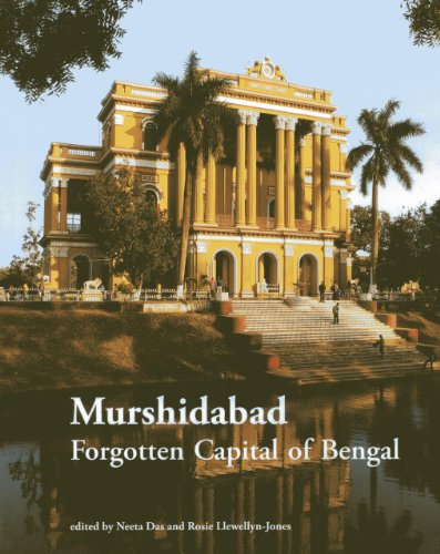 Murshidabad: Forgotten Capital of Bengal: Das, Neeta