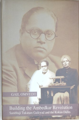 Building the Ambedkar Revolution: Sambhaji Tukaram Gaikwad: Gail Omvedt