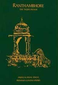 Ranthambhore: The Tiger's Realm: Anjali & Jaisal