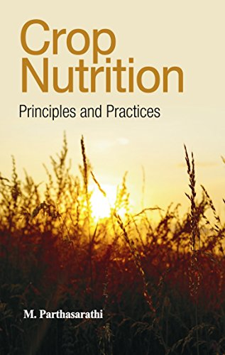 Crop Nutrition: Principles & Practices