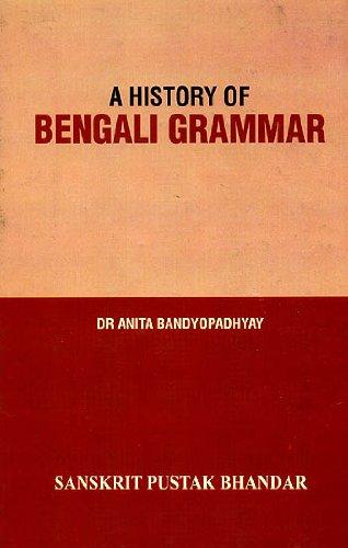 9788192210209: A History of Bengali Grammar (A Rare Book)