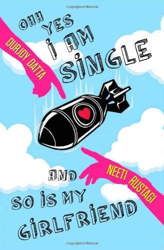 9788192222615: Ohh Yes, I am single!