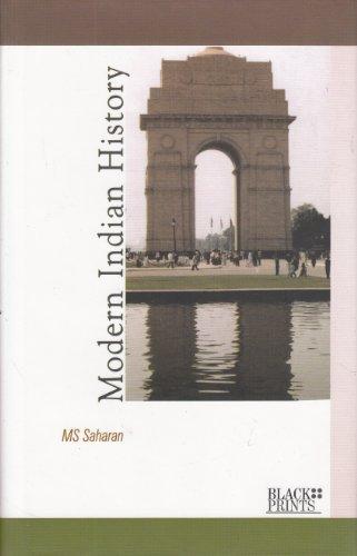 Modern Indian History: M.S. Saharan