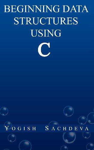 9788192336602: Beginning Data Structures Using C