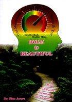 Bold & Beautiful: Dr. Ritu Arora