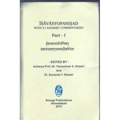 Isavasyopanisad: With 51 Sanskrt Commentaries, Set of: Acharya Prof. Dr.