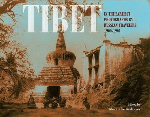 9788192450209: Tibet: In the Earliest Photographs by Russian Travellers: 1900-1901