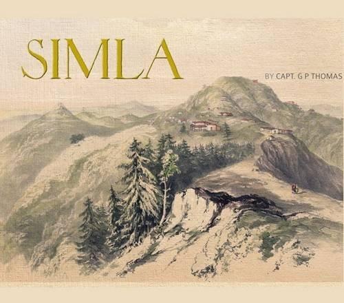 Views of Simla: Thomas, George P.,