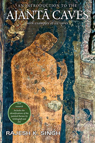 9788192510705: An Introduction to the Ajanta Caves: With Examples of Six Caves
